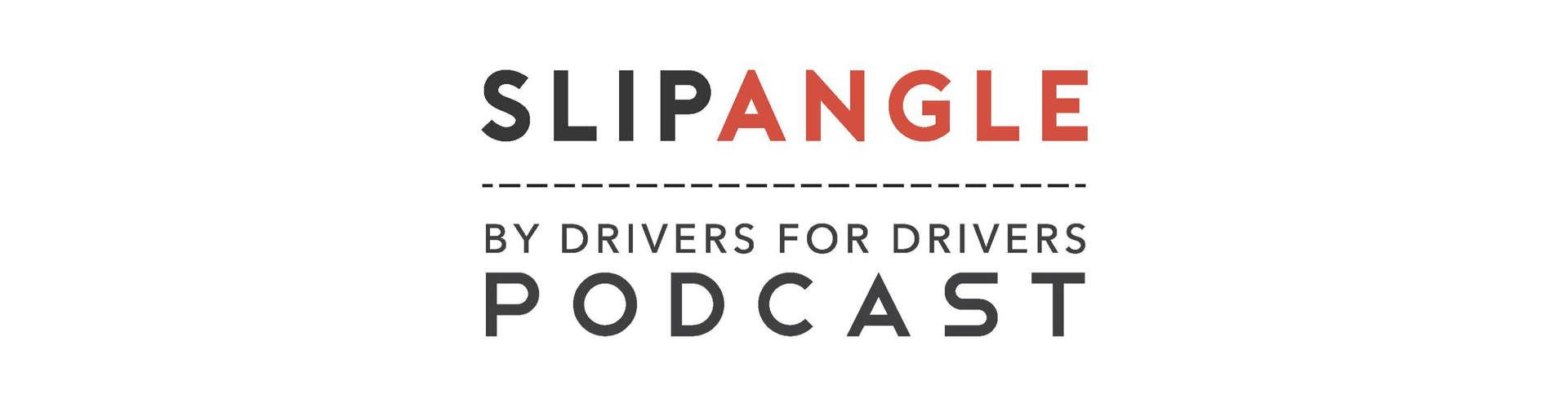 03_SlipAngle Show Podcast