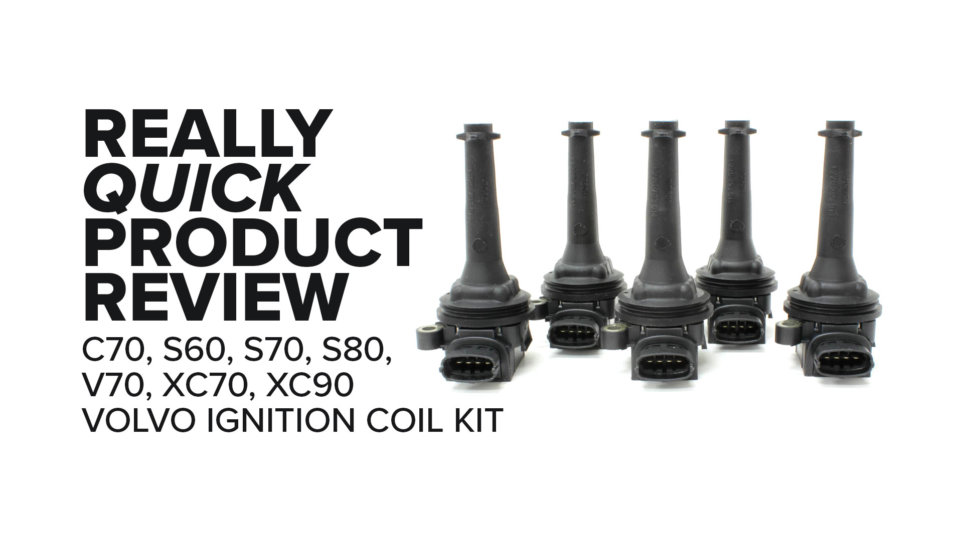 Volvo XC90 (S60, S70, XC70 & More) Ignition Coil Kit - Highlights And Product Review