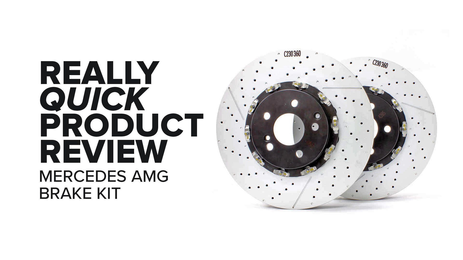 Mercedes-Benz C63 AMG, E63 AMG, And More Brembo Brake Kit - Specs And Product Review