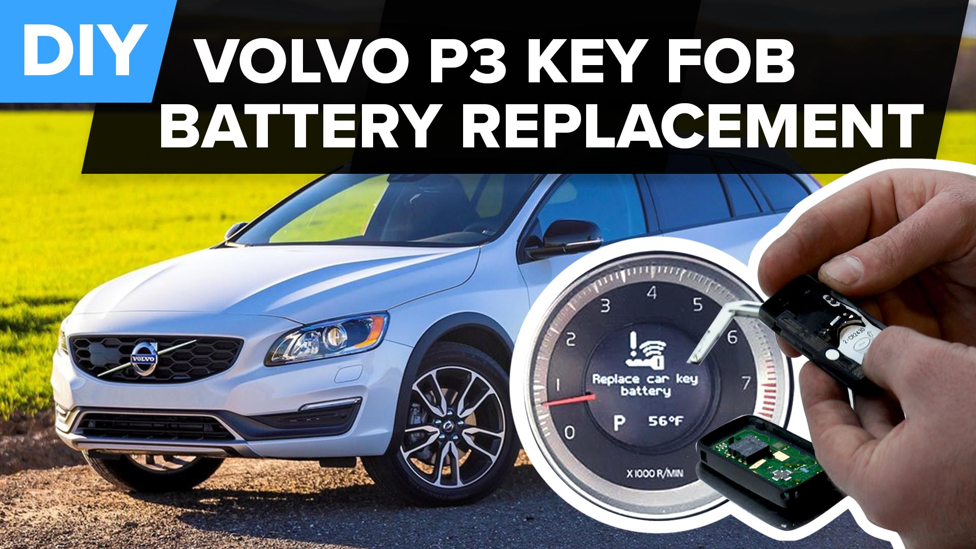 How To Replace The Battery In A Volvo Key Fob (P3 & SPA Platform)