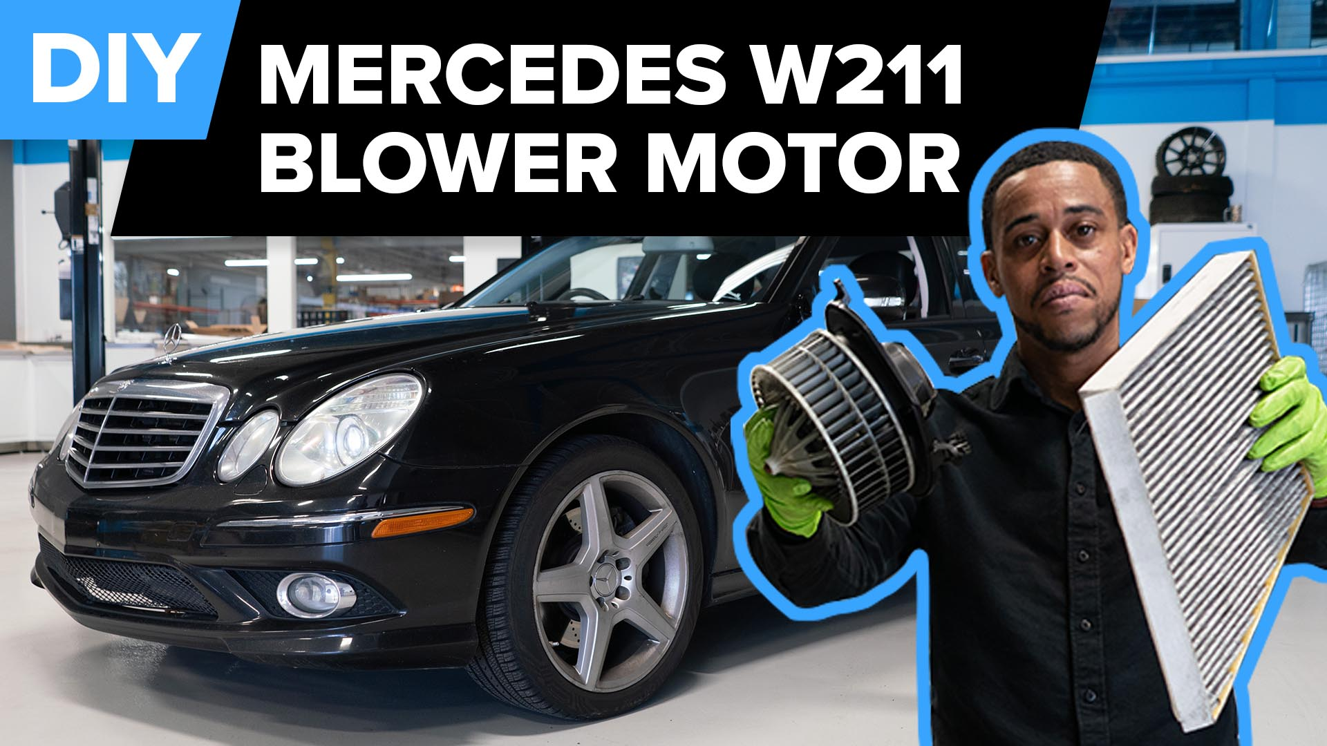 How To Replace The Blower Motor On A Mercedes-Benz E350, E63 AMG, E500, & More (W211)
